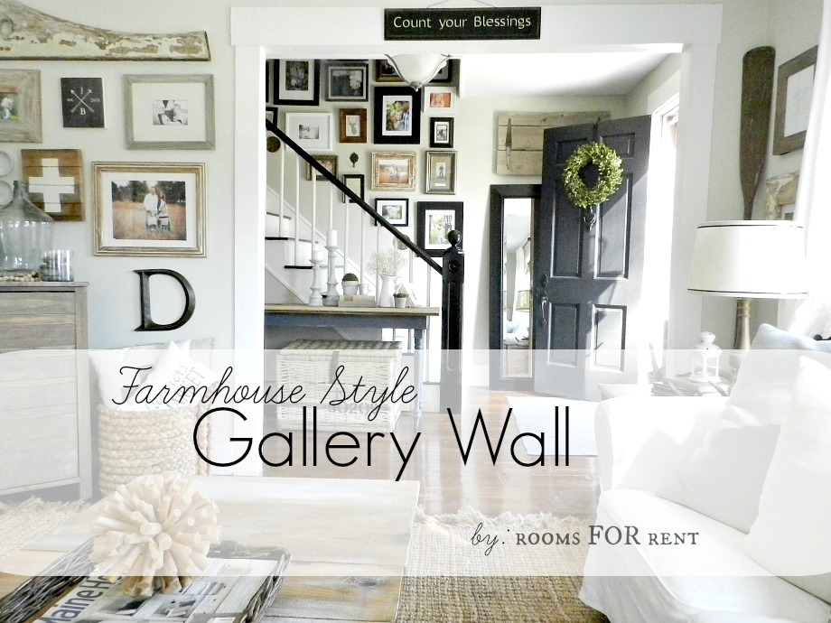 Farmhouse style gallery wall rooms for rent blog - What is farmhouse style ...